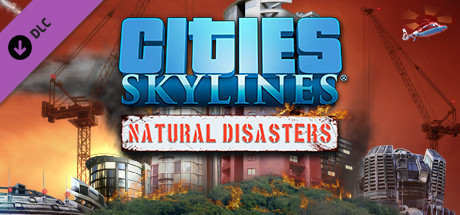 Cities Skylines Natural Disasters PC Download Free InstallShield