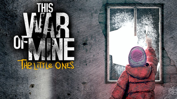 1This-War-of-Mine-The-Little-Ones